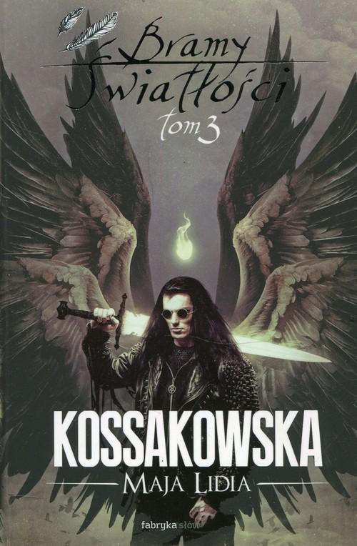 okładka Bramy Światłości Tom 3, Książka | Maja Lidia Kossakowska