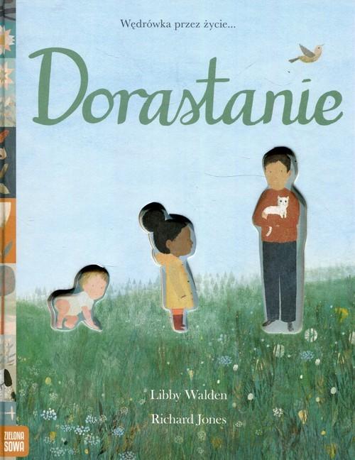 okładka Dorastanie, Książka | Libby Walden, Richard Jones
