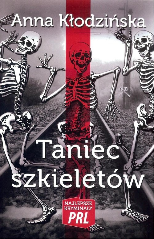 okładka Taniec szkieletów, Książka | Kłodzińska Anna