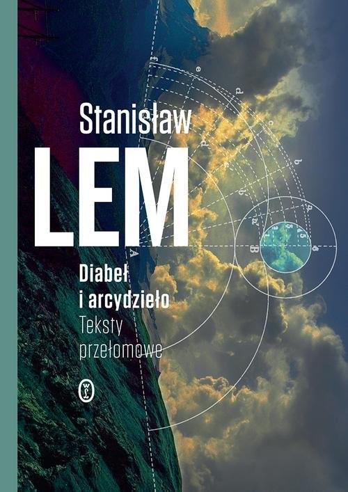 okładka Diabeł i arcydzieło Teksty przełomoweksiążka |  | Lem Stanisław