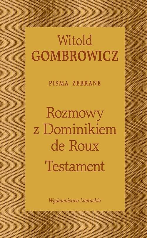 okładka Testament Rozmowy z Dominikiem de Roux, Książka | Witold Gombrowicz