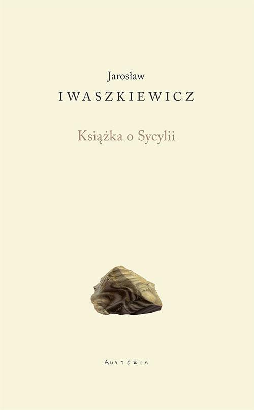 okładka Książka o Sycylii, Książka   Jarosław Iwaszkiewicz