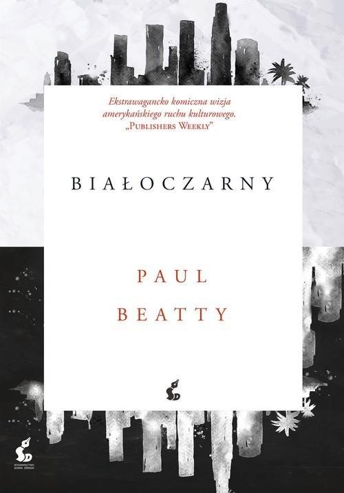 okładka Białoczarny, Książka | Beatty Paul