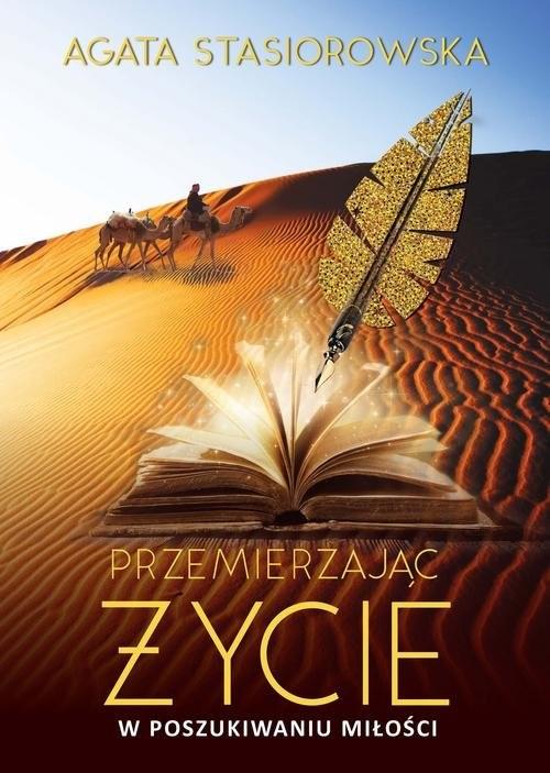 okładka Przemierzając życie W poszukiwaniu miłości, Książka   Stasiorowska Agata