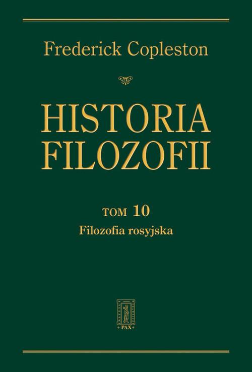 okładka Historia filozofii Tom 10 Filozofia rosyjska, Książka | Copleston Frederick