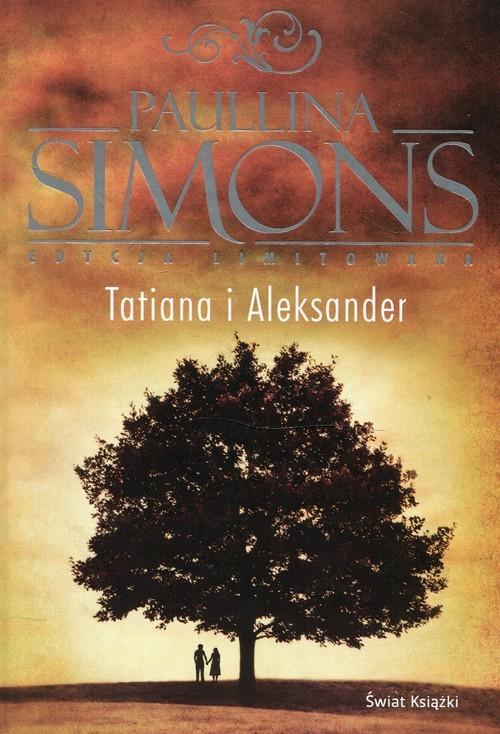 okładka Tatiana i Aleksander, Książka | Paullina Simons