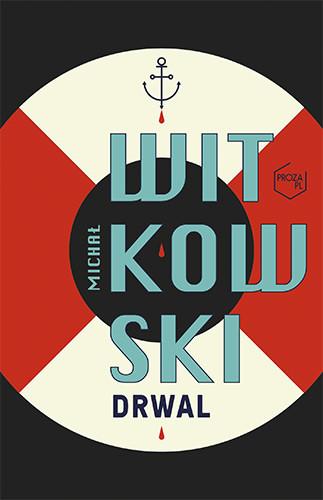 okładka Drwalksiążka |  | Witkowski Michał