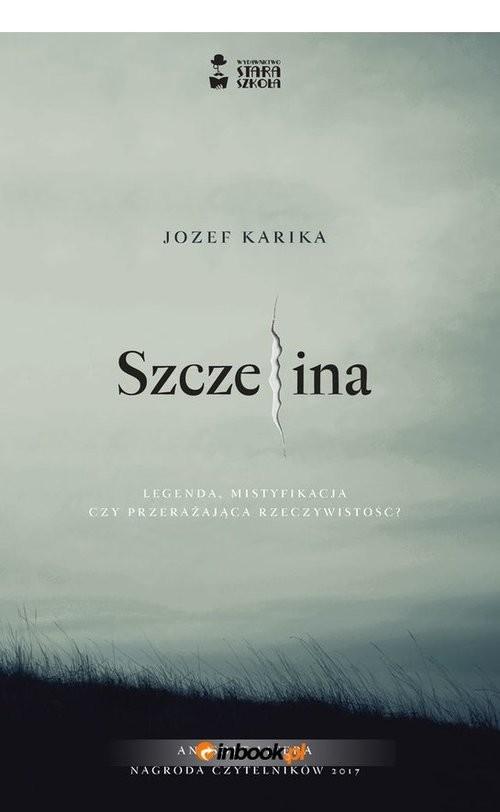 okładka Szczelina. KsiążkaKarika Jozef