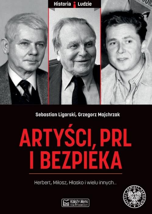 okładka Artyści PRL i bezpiekaksiążka |  | Sebastian Ligarski, Grzegorz Majchrzak