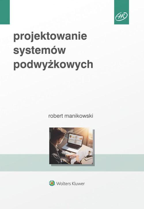 okładka Projektowanie systemów podwyżkowych, Książka | Manikowski Robert