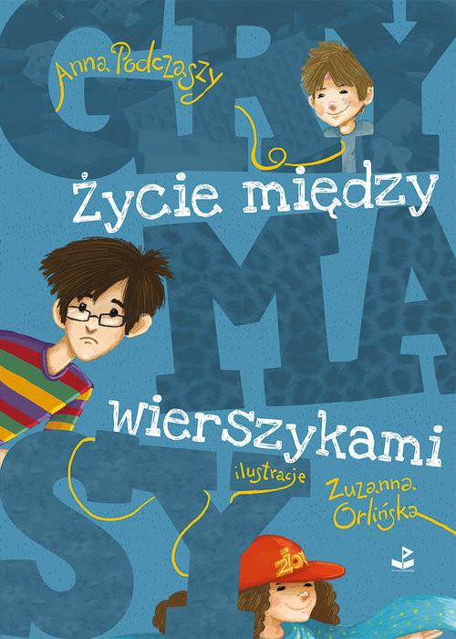 okładka Grymasy Życie między wierszykami, Książka | Podczaszy Anna