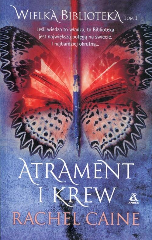okładka Wielka Biblioteka Tom 1 Atrament i krew, Książka | Rachel Caine