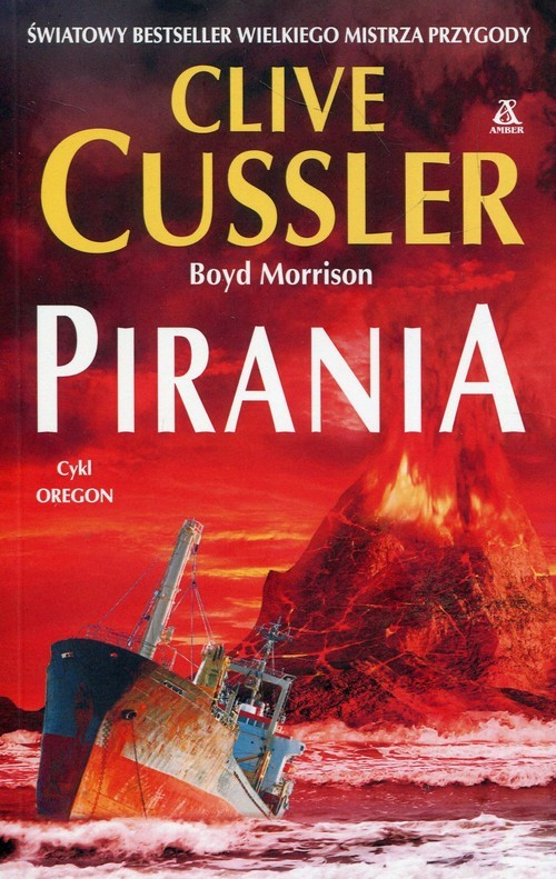 okładka Oregon Pirania, Książka | Cussler Clive