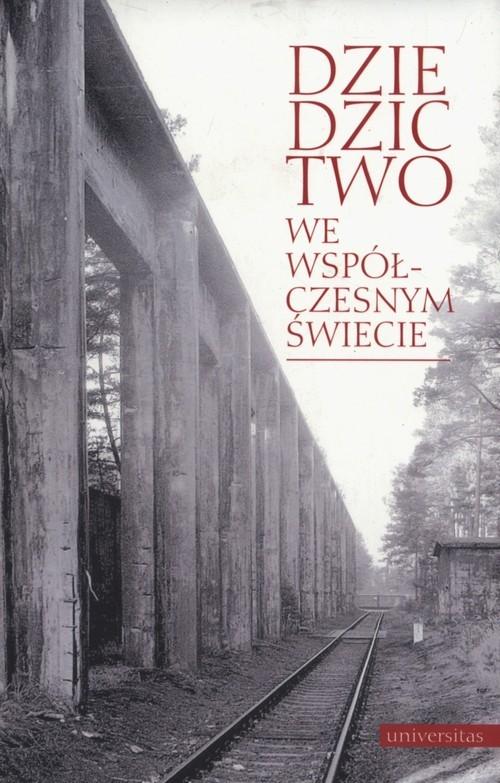 okładka Dziedzictwo we współczesnym świecie, Książka |