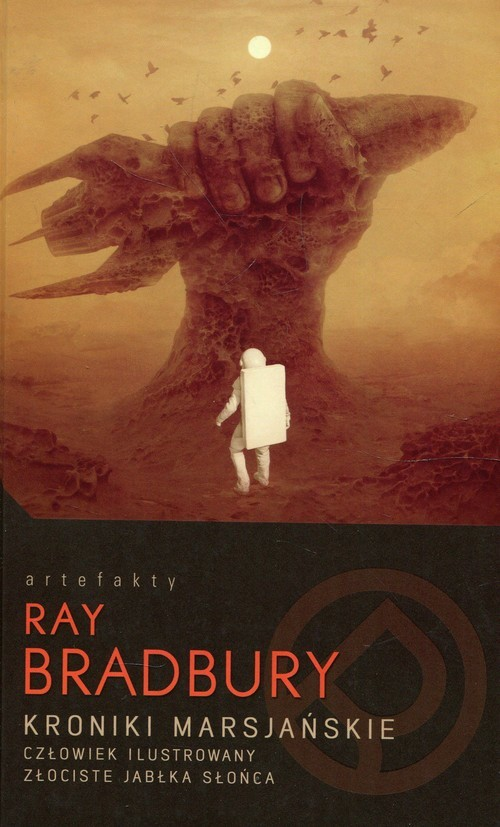 okładka Kroniki marsjańskie Człowiek ilustrowany Złociste jabłka słońca, Książka | Bradbury Ray