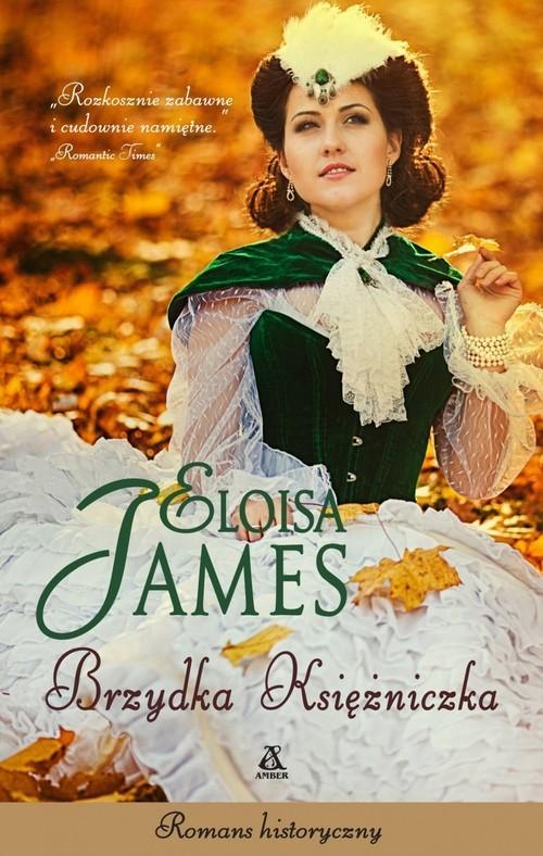 okładka Brzydka księżniczka, Książka | James Eloisa