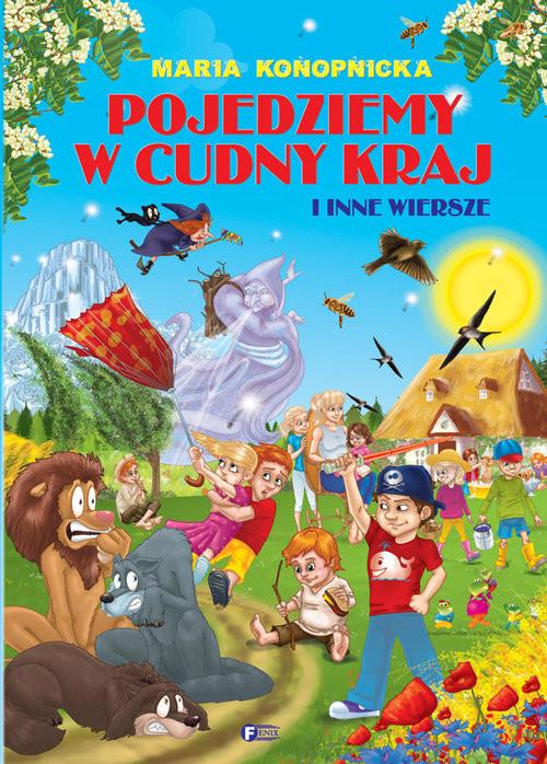 okładka Pojedziemy w cudny kraj, Książka | Maria Konopnicka
