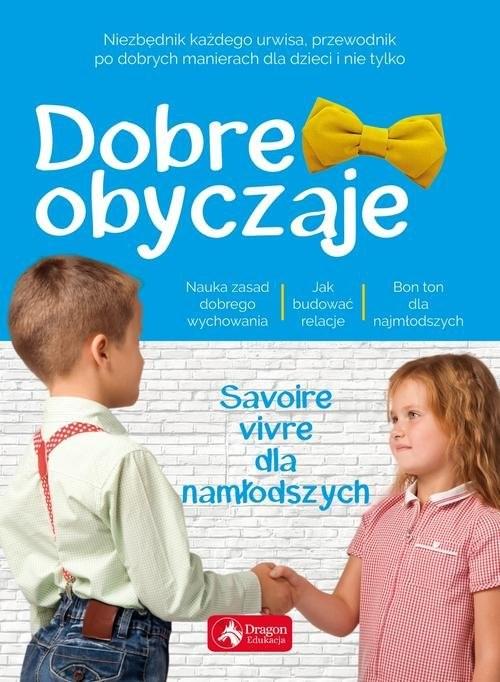 okładka Dobre obyczaje dla dzieci, Książka | Żywczak Krzysztof