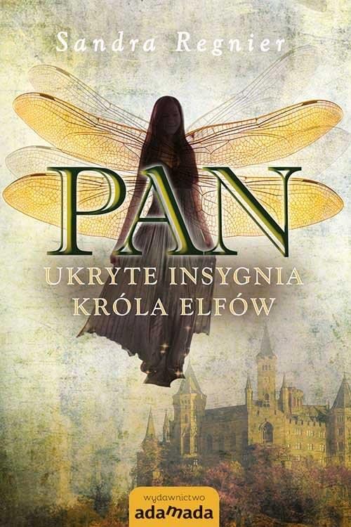 okładka Pan Ukryte insygnia króla elfów, Książka | Sandra Regnier
