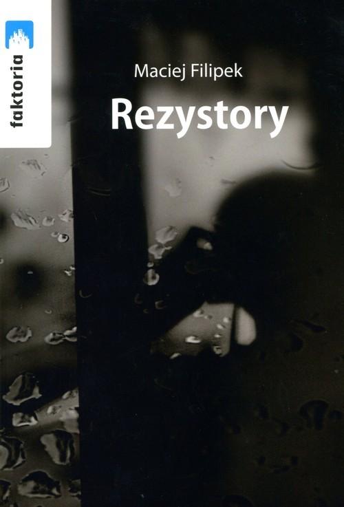 okładka Rezystory, Książka | Filipek Maciej