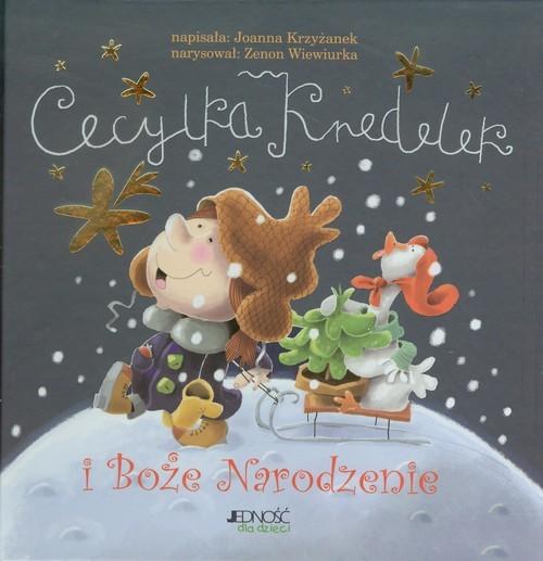 okładka Cecylka Knedelek i Boże Narodzenie, Książka | Joanna  Krzyżanek