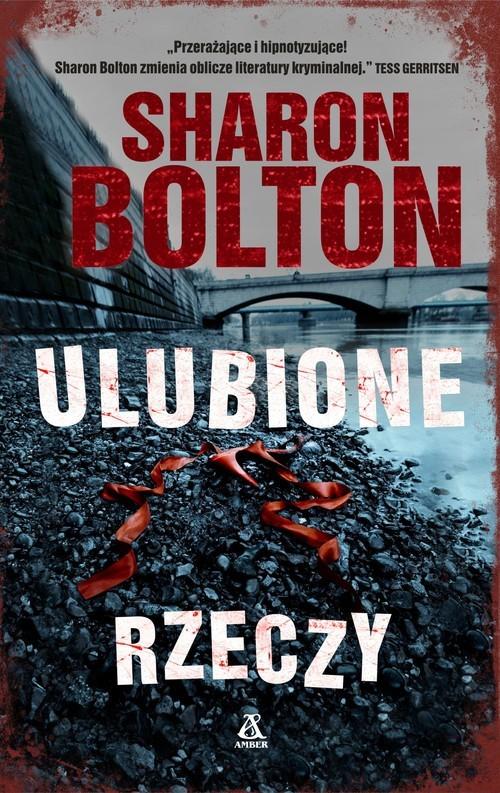 okładka Ulubione rzeczy, Książka   Bolton Sharon