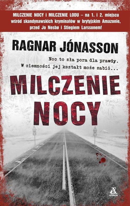 okładka Milczenie nocy, Książka | Ragnar Jónasson