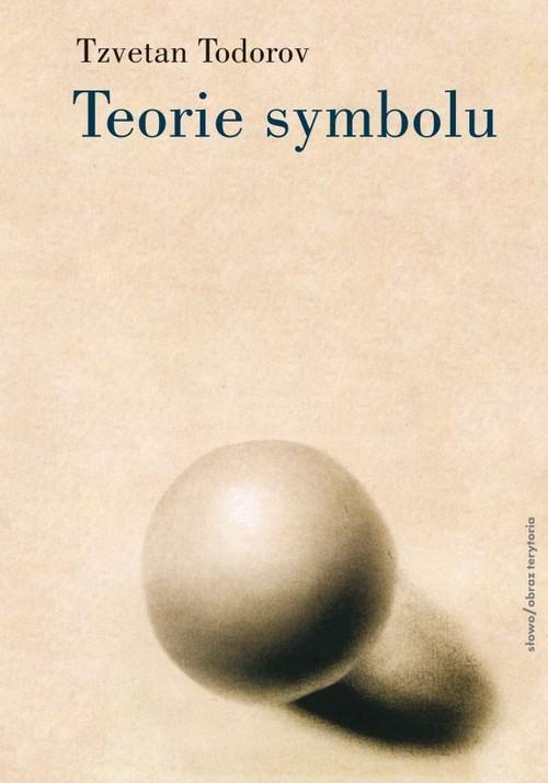 okładka Teorie symbolu, Książka   Todorov Tzvetan