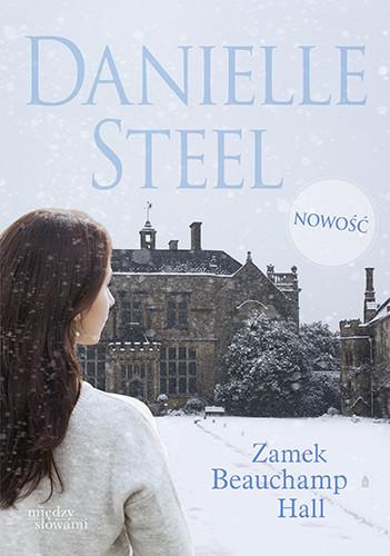 okładka Zamek Beauchamp Hall, Książka | Steel Danielle