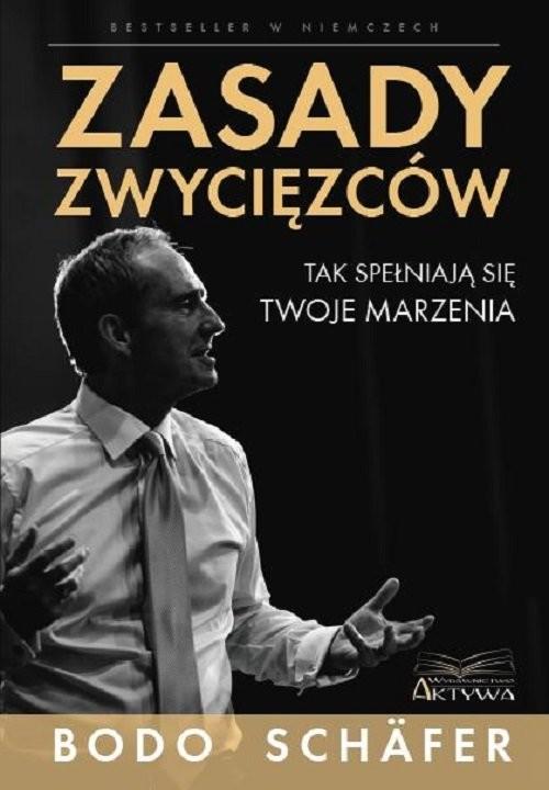 okładka Zasady zwycięzcówksiążka      Bodo Schäfer