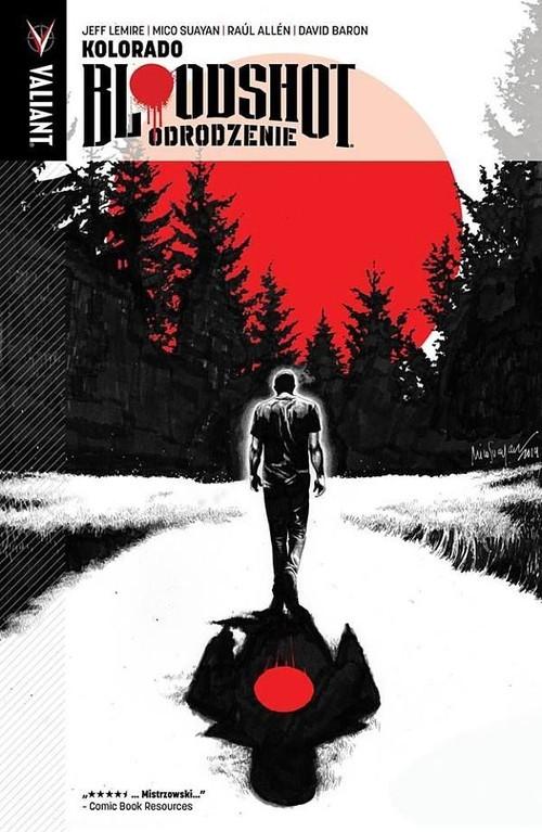 okładka Bloodshot Odrodzenie 1 Kolorado, Książka   Lemire Jeff