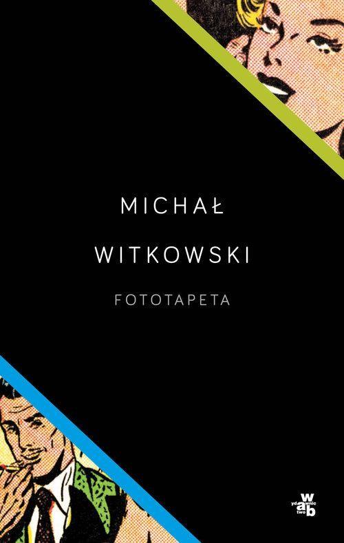 okładka Fototapeta, Książka | Witkowski Michał