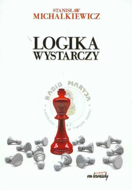 okładka Logika wystarczy, Książka   Michalkiewicz Stanisław