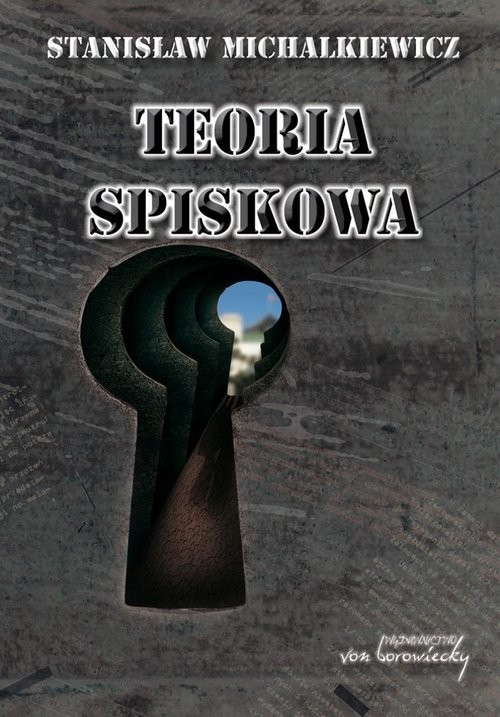 okładka Teoria spiskowa, Książka | Michalkiewicz Stanisław