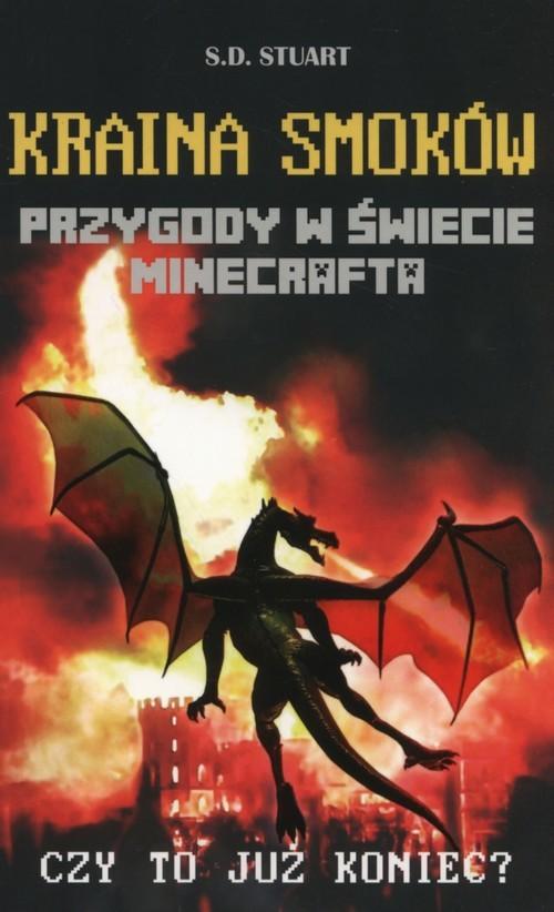 okładka Kraina smoków Przygody w świecie Minecraftaksiążka      Stuart S.D.