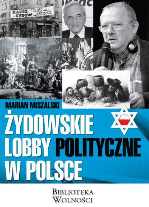 okładka Żydowskie lobby polityczne w Polsce, Książka | Miszalski Marian