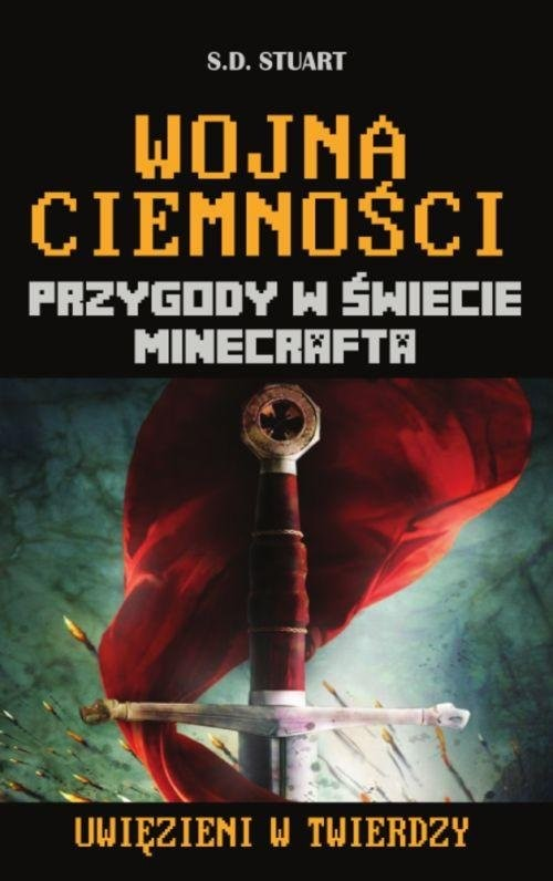 okładka Wojna ciemności Przygody w świecie Minecrafta Tom 10, Książka | Stuart S.D.