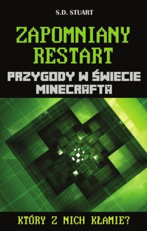 okładka Zapomniany restart Przygody w świecie Minecrafta  Tom 8, Książka | Stuart S.D.