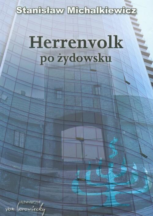 okładka Herrenvolk po żydowsku, Książka | Michalkiewicz Stanisław