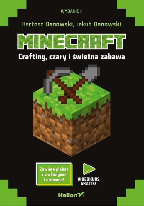 okładka Minecraft Crafting czary i świetna zabawa, Książka   Bartosz Danowski, Jakub Danowski