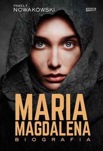 okładka Maria Magdalena. Biografiaksiążka      F. Nowakowski Paweł