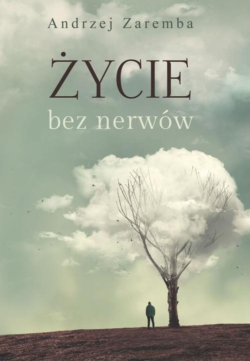 okładka Życie bez nerwów, Książka | Zaremba Andrzej