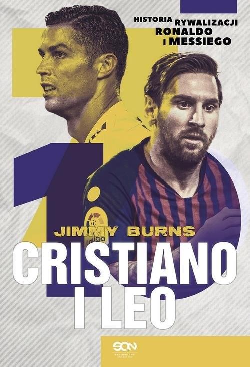 okładka Cristiano i Leo Historia rywalizacji Ronaldo i Messiego, Książka | Burns Jimmy