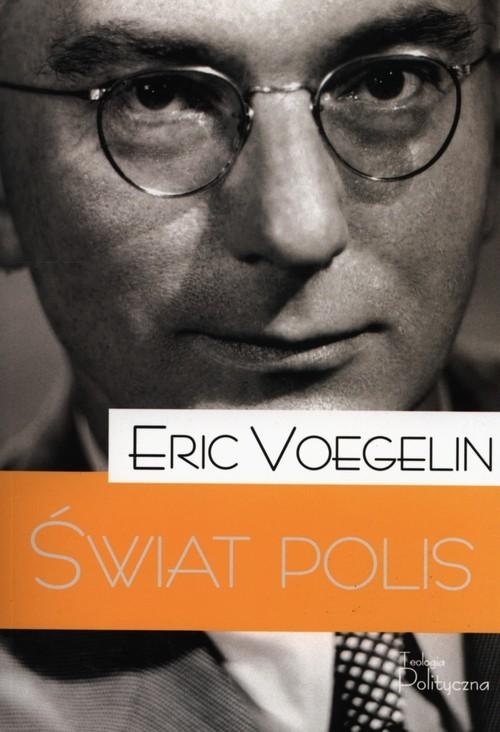 okładka Świat polis, Książka | Voegelin Eric