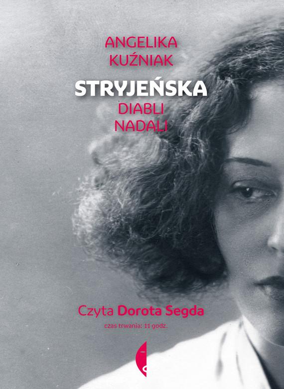 okładka Stryjeńskaaudiobook | MP3 | Angelika Kuźniak
