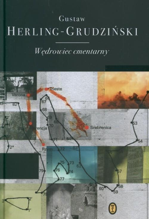 okładka Wędrowiec cmentarny, Książka | Herling-Grudziński Gustaw