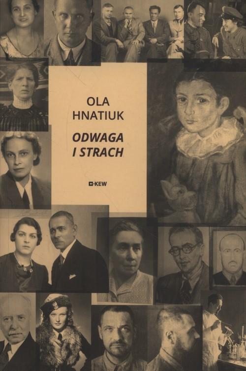 okładka Odwaga i strach, Książka   Hnatiuk Ola