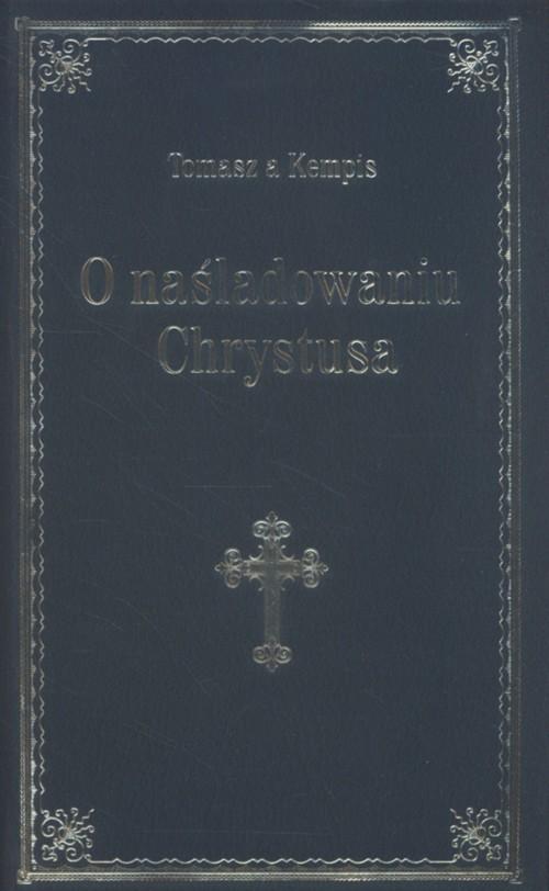 okładka O naśladowaniu Chrystusa niebieskiksiążka |  | Tomasz  Kempis