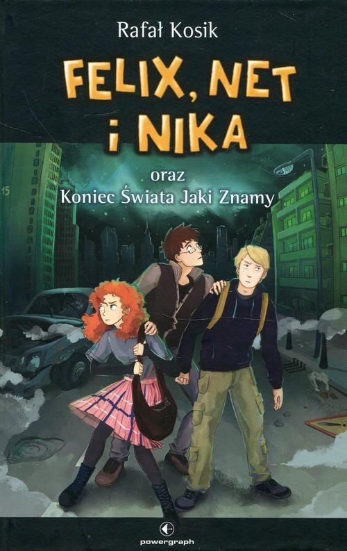 okładka Felix Net i Nika oraz Tom 15 Koniec Świata Jaki Znamy, Książka | Rafał Kosik