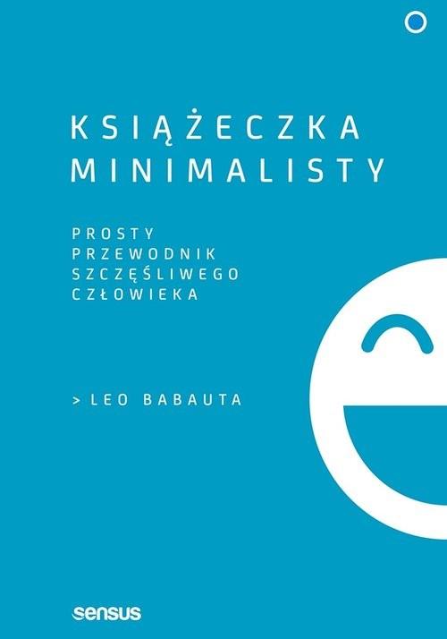 okładka Książeczka minimalisty Prosty przewodnik szczęśliwego człowieka, Książka | Nicolas Darvas